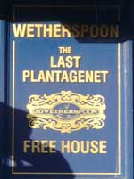 The pub sign. The Last Plantagenet, Leicester, Leicestershire