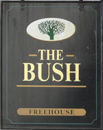 The pub sign. The Bush, Aylesford, Kent