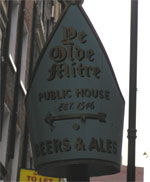 The pub sign. Ye Olde Mitre, Holborn, Central London