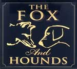 The pub sign. The Fox & Hounds, Clavering , Essex