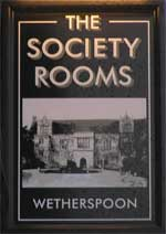 The pub sign. The Society Rooms, Maidstone, Kent